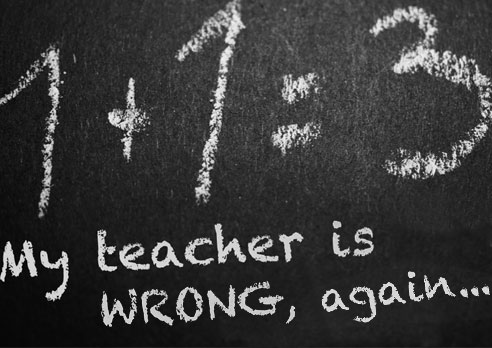 My teacher is WRONG, again…